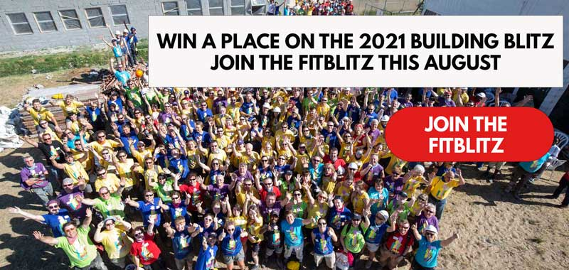 Win a place on the 2021 Building Blitz by raising €250 during the FitBlitz